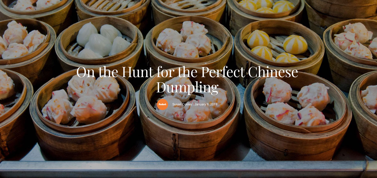 Fodors: On the Hunt for the Perfect Chinese Dumpling
